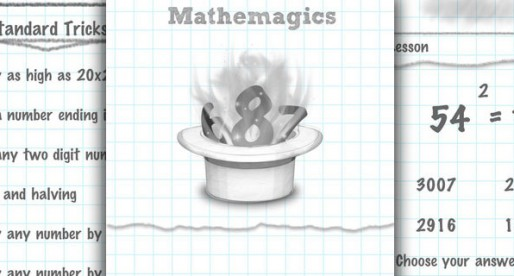 Mathemagics – Mental Math Tricks 4.0.2: The magic is in the numbers