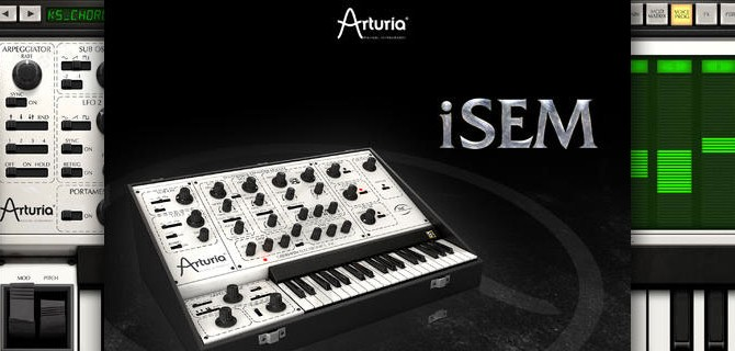 Arturia iSEM: Looking for a refined synthesizer?