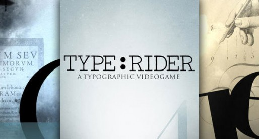 Type:Rider: A playful way to learn the history of typography