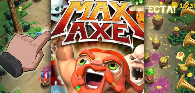 Max Axe: Clear the way with your axe