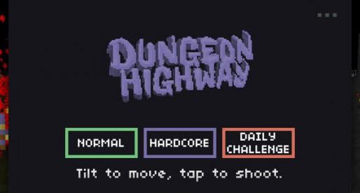 Dungeon Highway: Arcade running fun for in between