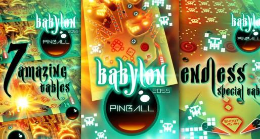 Babylon 2055 Pinball: The fun continuous
