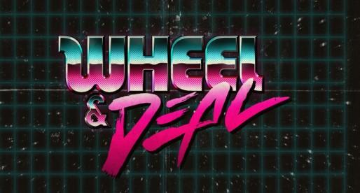 Wheel & Deal